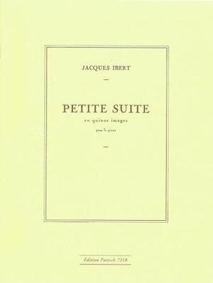 Petite suite en quinze images / Ibert Jacques / Foetisch Frères