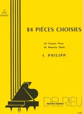 Pièces choisies (24) / PHILIPP Isidor / Delrieu