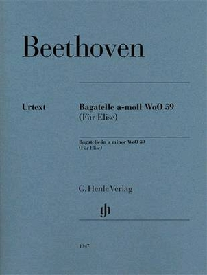 La lettre à Elise (für Elise) Edition Original Bagatelle In A Minor WoO 59 / Beethoven Ludwig van / Henle