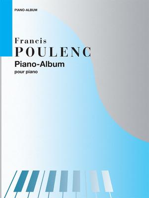 Piano Album Intégrale des oeuvres pour piano / Francis Poulenc / Salabert