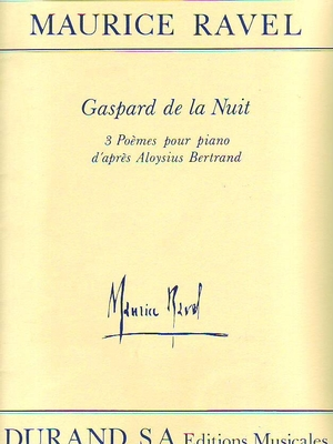 Gaspard de la nuit / Ravel Maurice / Durand