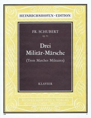 3 marches militaires op. 51 / Schubert Franz / Noetzel