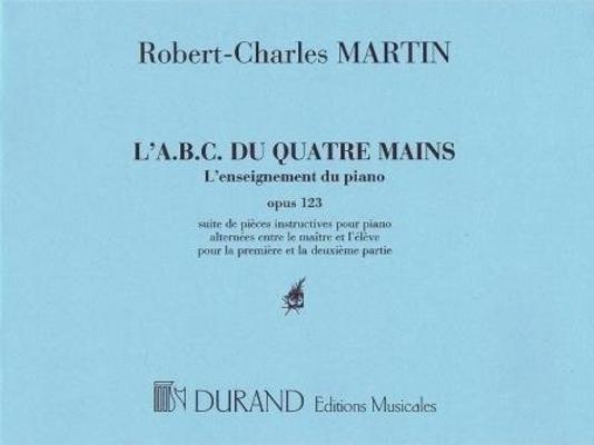 L'ABC du 4 mains op. 123 / Martin R.Ch. / Durand