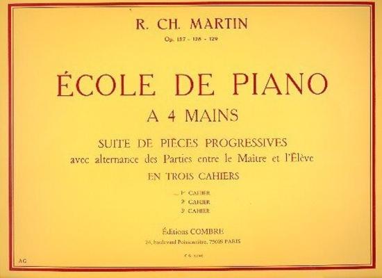 Ecole du piano à 4 mains vol. 1 / Martin R.Ch. / Combre