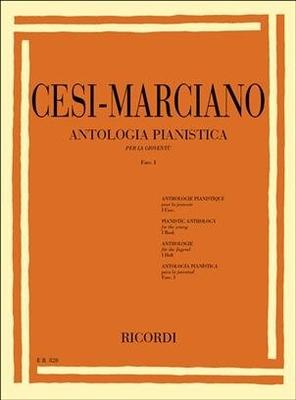 Antologia pianistica vol. 1 Per Pianoforte Sigismondo Cesi / Sigismondo Cesi – Marciano / Ricordi