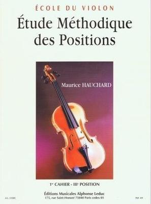 Etude méthodique des positions vol. 1 3ème position / Hauchard Maurice / Leduc