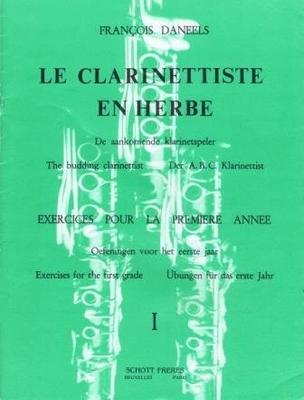 Le clarinettiste en herbe vol. 1 François Daneels / François Daneels / Schott