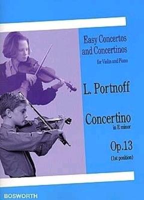 Leo Portnoff: Violin Concertino In E Minor Op.13 / Portnoff, Leo (Composer) / Bosworth