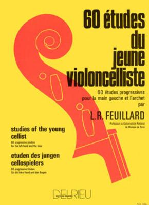 60 études du jeune violoncelliste / Feuillard L.R. / Delrieu