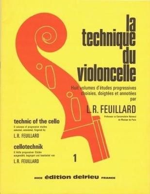 La Technique du violoncelle Vol. 1 / Feuillard L.R. / Delrieu