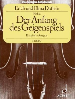 Das Geigen-Schulwerk vol. 1 Elma Doflein / Elma Doflein / Schott