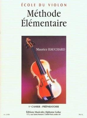 Méthode lémentaire Vol.1 – Préparatoire / Hauchard Maurice / Alphonse Leduc
