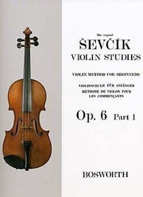Violin Method For Beginners Op.6 Part 1 / Sevcik, Otakar (Composer) / Bosworth