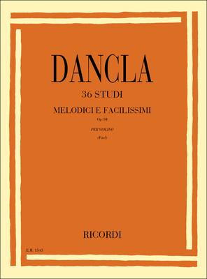 36 Etudes Mélodiques op.84 pour violon 36 Studi melodici e facilissimi Op. 84 per Violino Charles Dancla  Violin / Dancla Charles / Ricordi