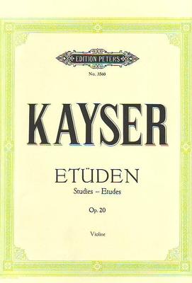 Etudes op. 20 / Kayser Heinrich Ernst / Peters