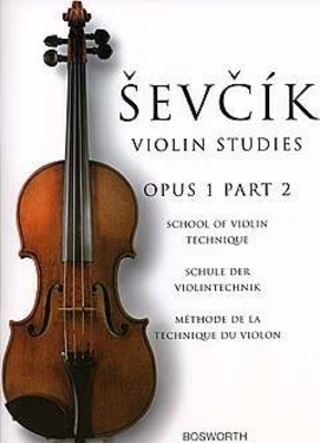 School Of Violin Technique Op.1 Part 2 / Sevcik, Otakar (Composer) / Bosworth