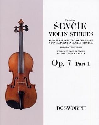 The Original Sevcik Violin Studies Op.7 Part 1 / Sevcik, Otakar (Composer) / Bosworth