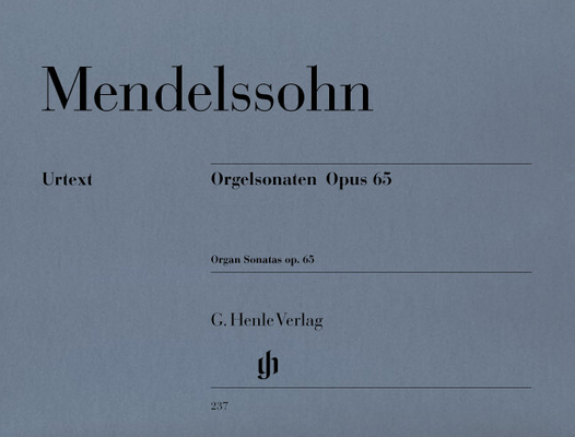 Sonates op. 65 / Organ Sonatas Op.65 / Felix Mendelssohn Bartholdy / Henle