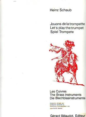 Jouons de la trompette / Schaub Heinz / Billaudot