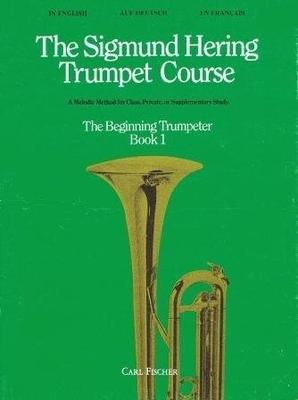 The beginning trumpeter vol. 1 / Hering Sigmund / Carl Fischer