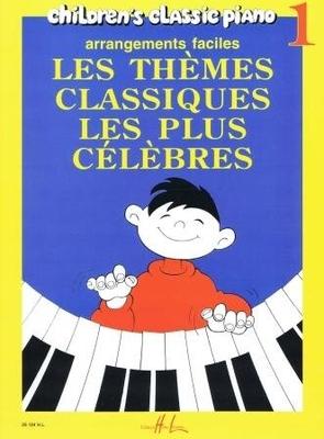 Les thèmes classiques les plus célèbres vol. 1 /  / Henry Lemoine