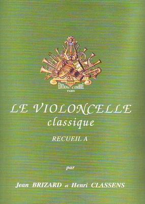Le violoncelle classique vol. A /  / Combre