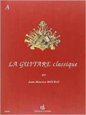 La guitare classique vol. A Jean-Maurice Mourat /  / Combre