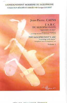 ABC du saxophoniste vol. 1 / Caens Jean-Pierre / Billaudot
