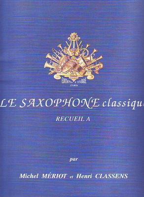 Le nouveau saxophone classique vol. A /  / Combre
