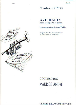 Maurice André / Ave Maria / Gounod Charles / Billaudot