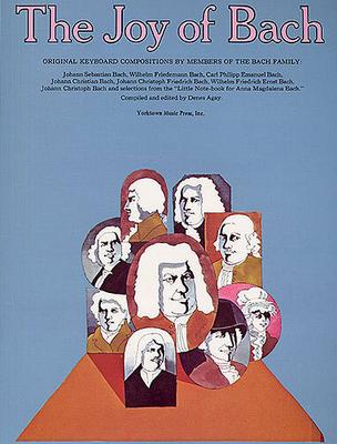 Les joies de / The Joy Of Bach / Bach, Carl Philipp Emanuel (Artist); Bach, Johann Sebastian (Artist); Bach, Johann Christoph Friedrich (Artist) / Yorktown Music Press