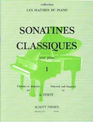 Sonatines classiques vol. 1 Armand Ferté / Armand Ferté / Schott