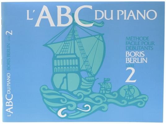 ABC du piano vol. 2 / Berlin Boris / Harris Music