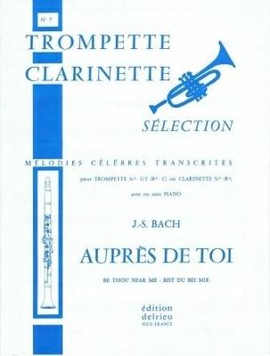 Auprès de Toi (Bist du bei mir) Cantate no 68 / Bach Jean Sébastien / Delrieu