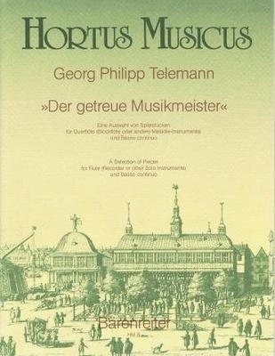 Hortus Musicus / Der getreue Musikmeister / Telemann Georg Philip / Bärenreiter