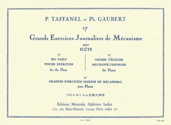 17 grands exercices journalier de mécanisme / Taffanel/Gaubert / Leduc