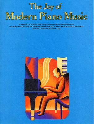 Les joies de / The Joy Of Modern Piano Music /  / Yorktown Music Press