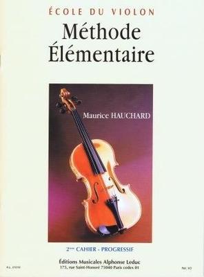 Méthode lémentaire Vol.2 – Progressif / Hauchard Maurice / Leduc