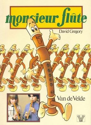 Monsieur Flûte / Gregory David / Van de Velde