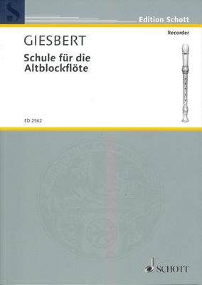 Schule für die Altblockflöte Stützfingertechnik / Franz Julius Giesbert / Schott