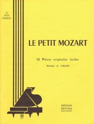Le petit Mozart / Mozart Wolfgang Amadeus / Delrieu