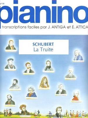Pianino / La Truite (Pianino no 19) / Schubert Franz / Delrieu