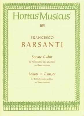 Hortus Musicus (Bärenreiter) / Sonate C-Dur Opus 1/2 Sonate en do majeur / Francesco Barsanti / Bärenreiter