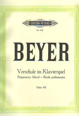 Ecole préliminaire op. 101Vorschule im Klavierspiel Op.101 / Beyer / Peters