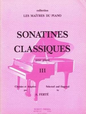 Sonatines classiques vol. 3 Armand Ferté / Armand Ferté / Schott