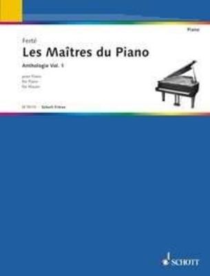 Les Maîtres du Piano vol. 1 / Armand Ferté / Schott