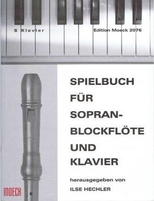 Spielbuch für Soprano-Blockflöte /  / Moeck