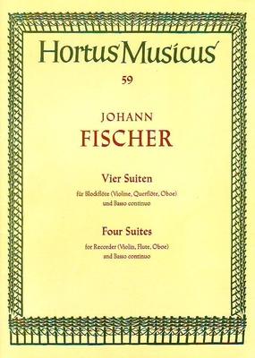 Hortus Musicus / Vier Suiten 4 suites Johann Fischer Waldemar Woehl / Fischer Johann / Bärenreiter