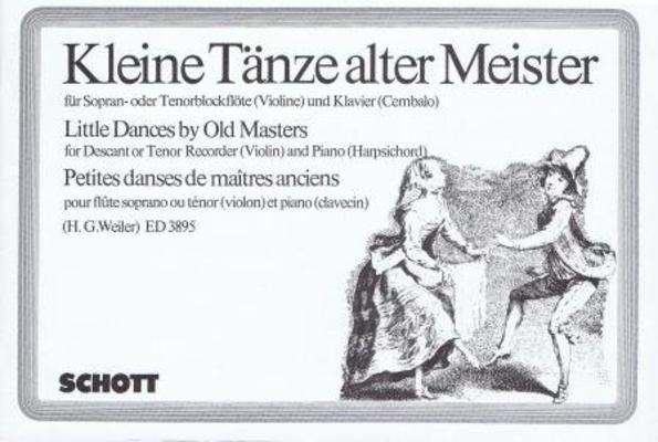 Kleine Tänze alter Meister / Hans Georg Weiler / Schott