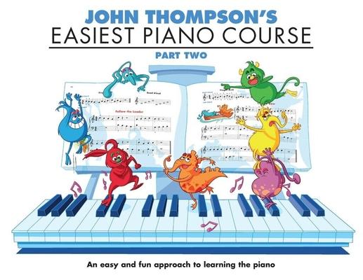 John Thompson's Easiest Piano Course 2 – Rev. Ed. / Thompson John (Author) / Willis Music